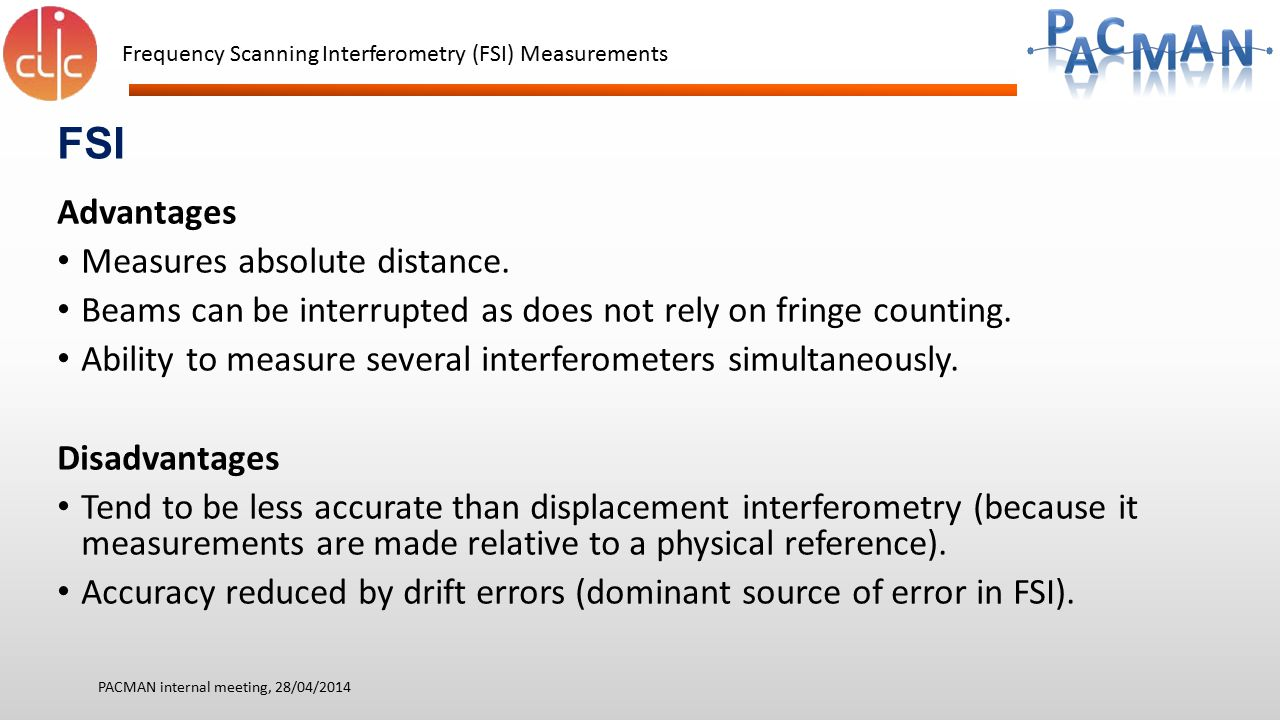 FSI Advantages Measures absolute distance.