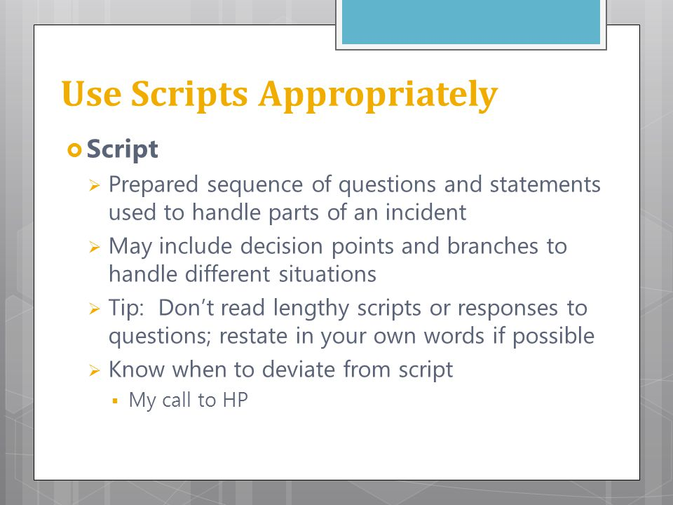 Use Scripts Appropriately