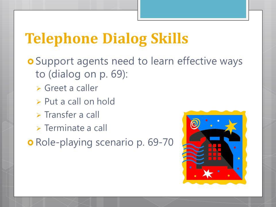Telephone Dialog Skills