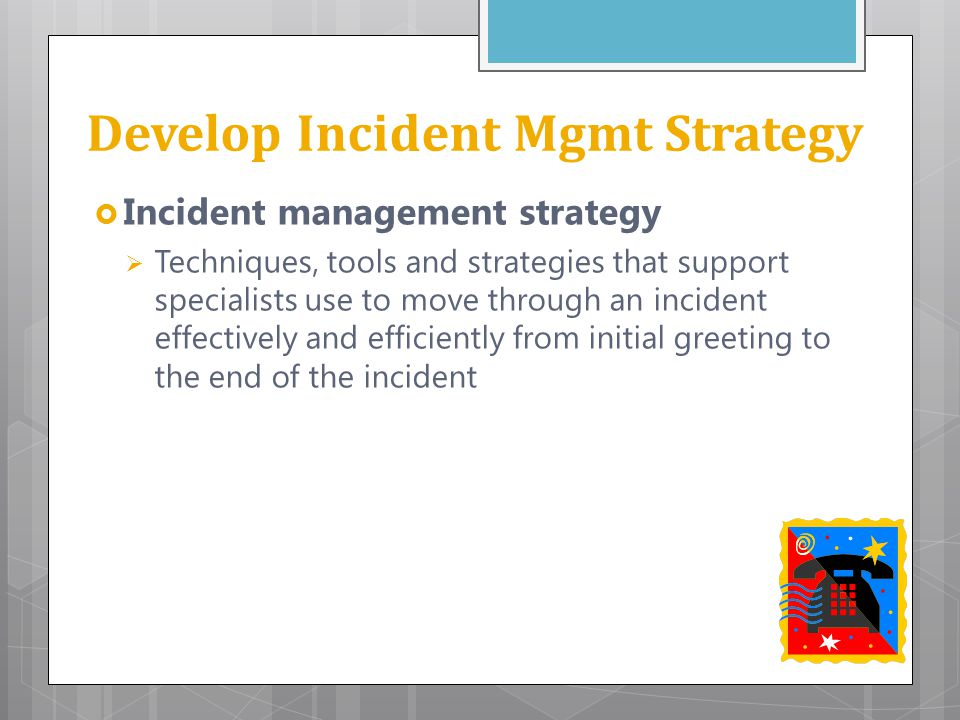Develop Incident Mgmt Strategy