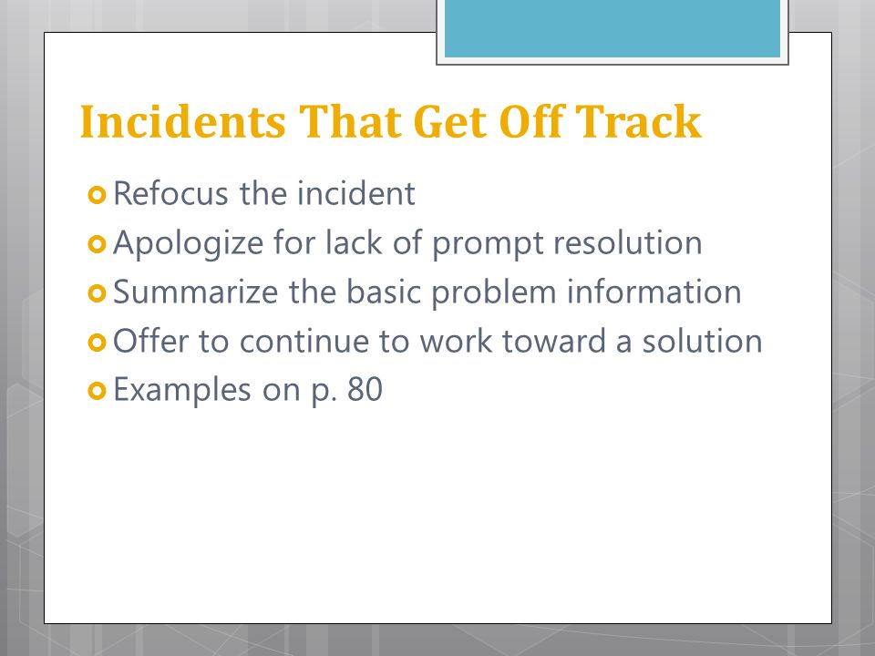 Incidents That Get Off Track