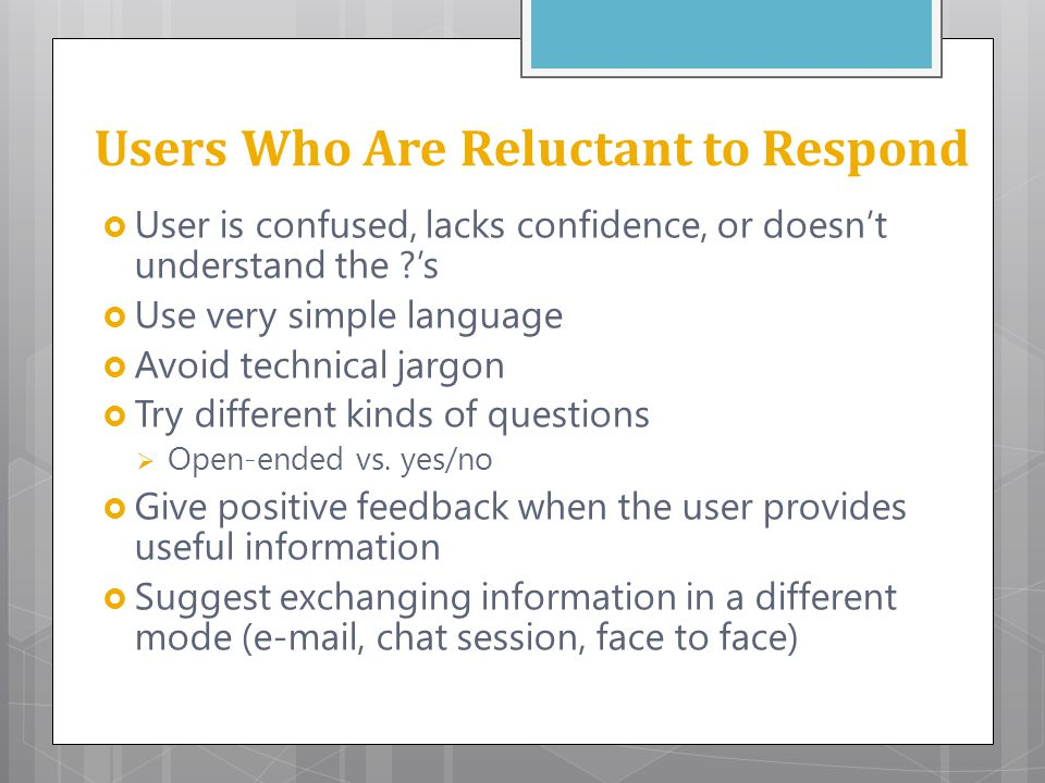 Users Who Are Reluctant to Respond