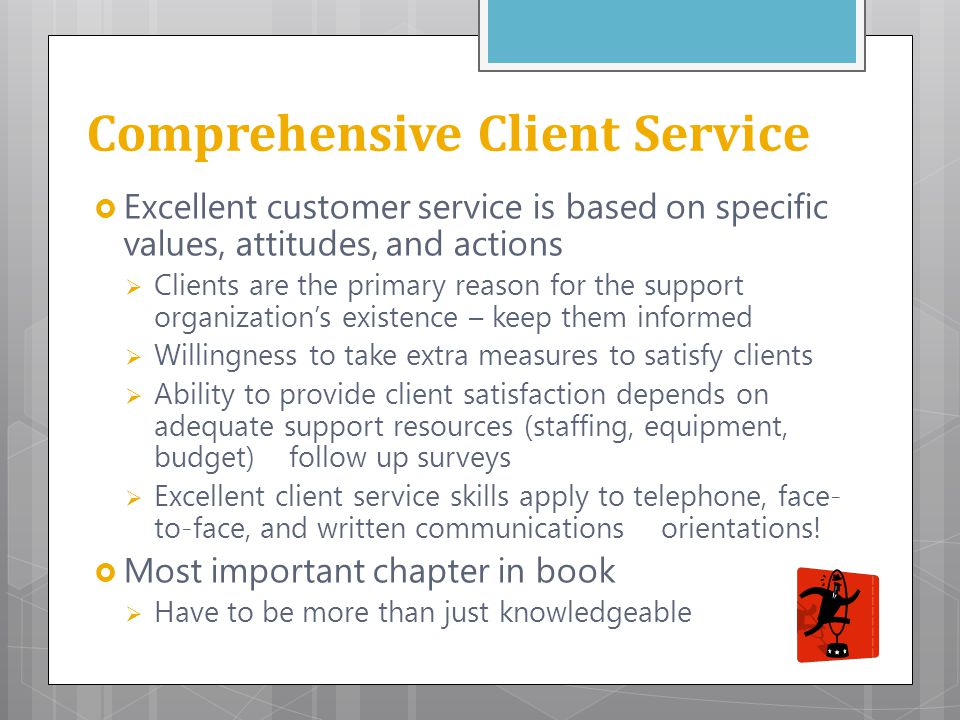 Comprehensive Client Service