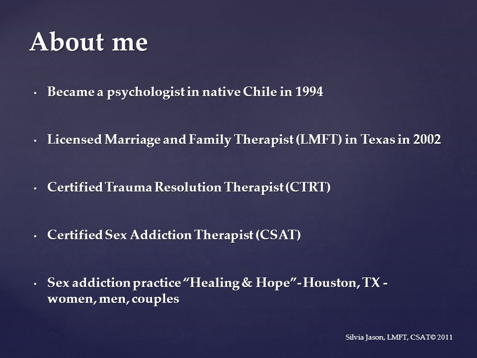 About me Became a psychologist in native Chile in 1994