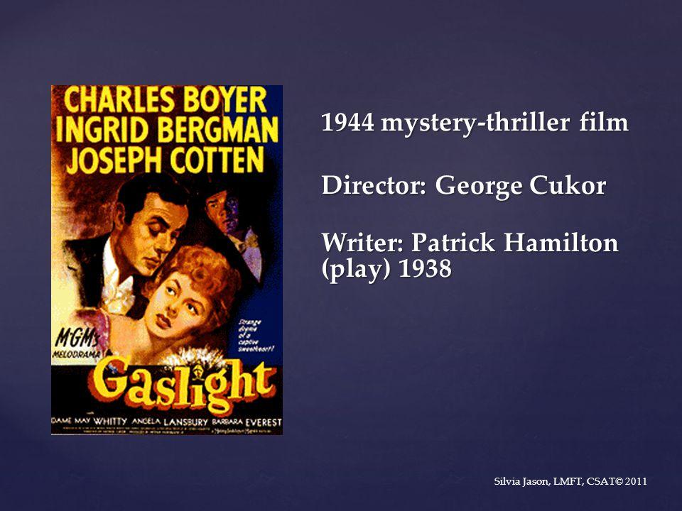 1944 mystery-thriller film Director: George Cukor