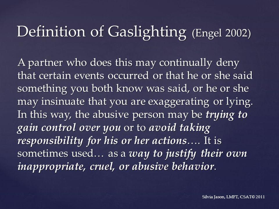 Definition of Gaslighting (Engel 2002)