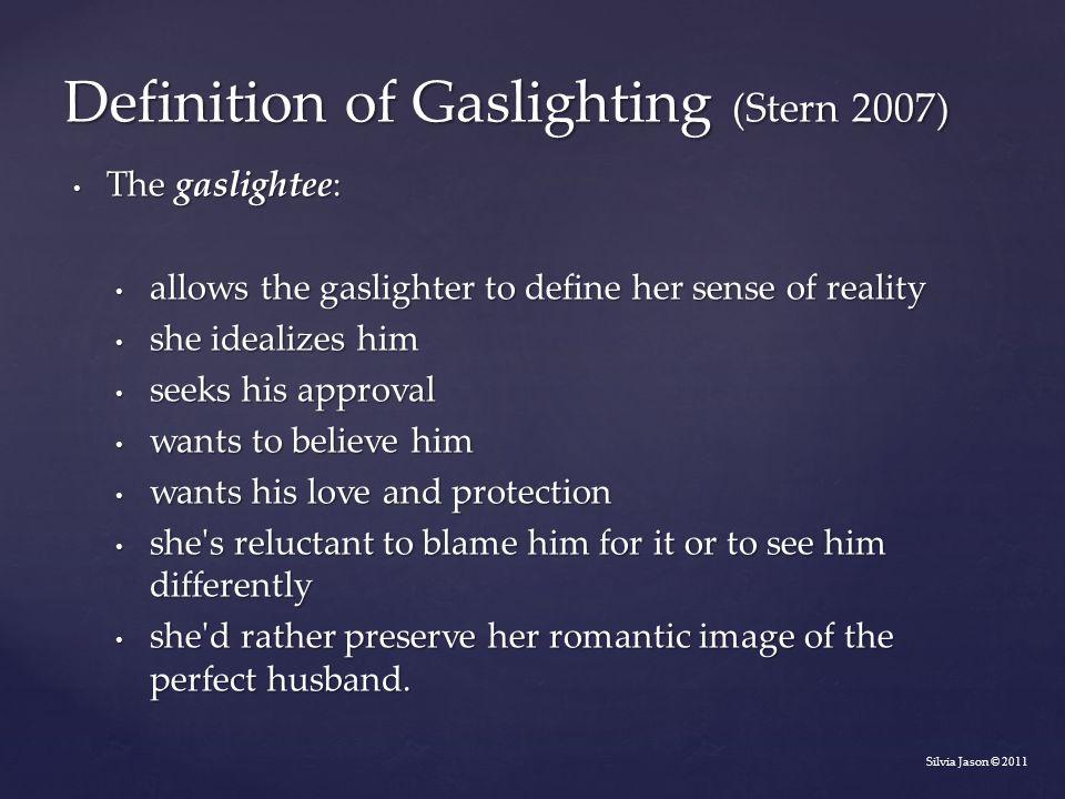Definition of Gaslighting (Stern 2007)