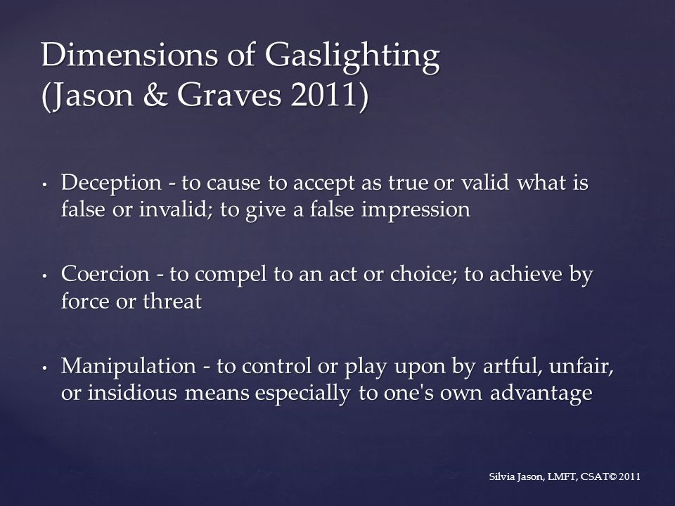 Dimensions of Gaslighting (Jason & Graves 2011)