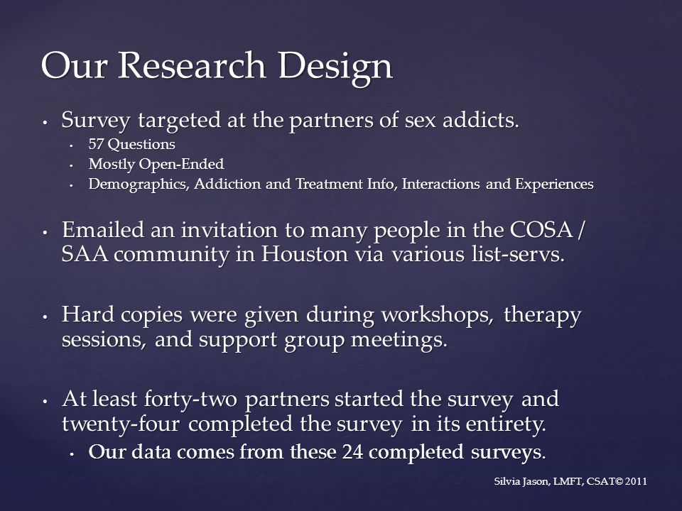 Our Research Design Survey targeted at the partners of sex addicts.