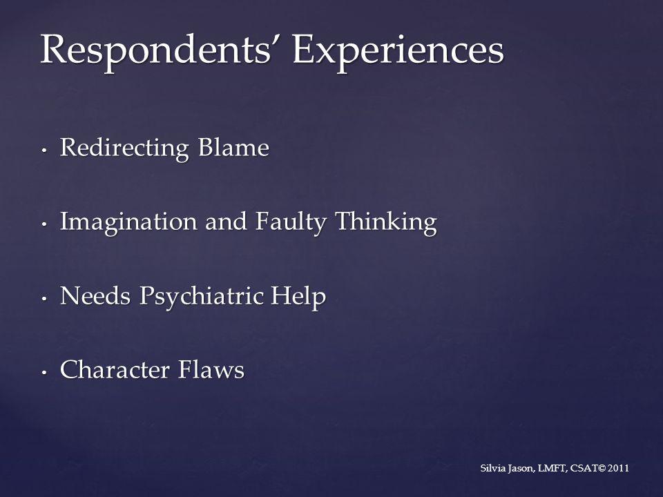 Respondents' Experiences