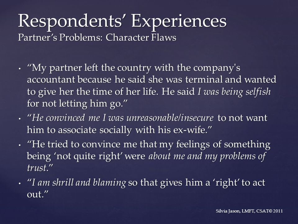 Respondents' Experiences Partner's Problems: Character Flaws