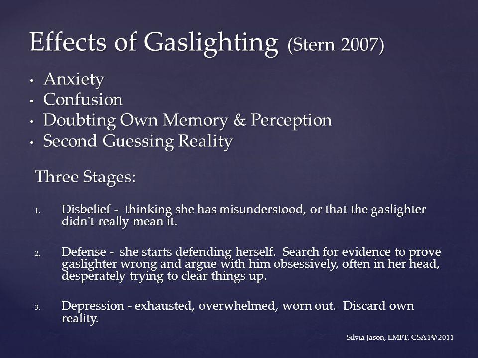 Effects of Gaslighting (Stern 2007)