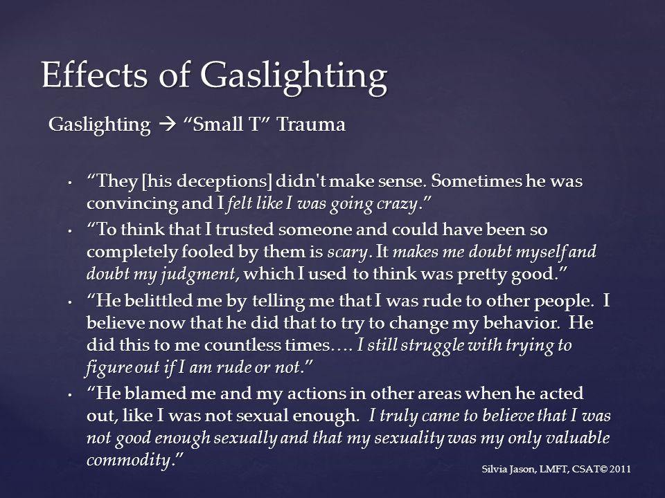 Effects of Gaslighting