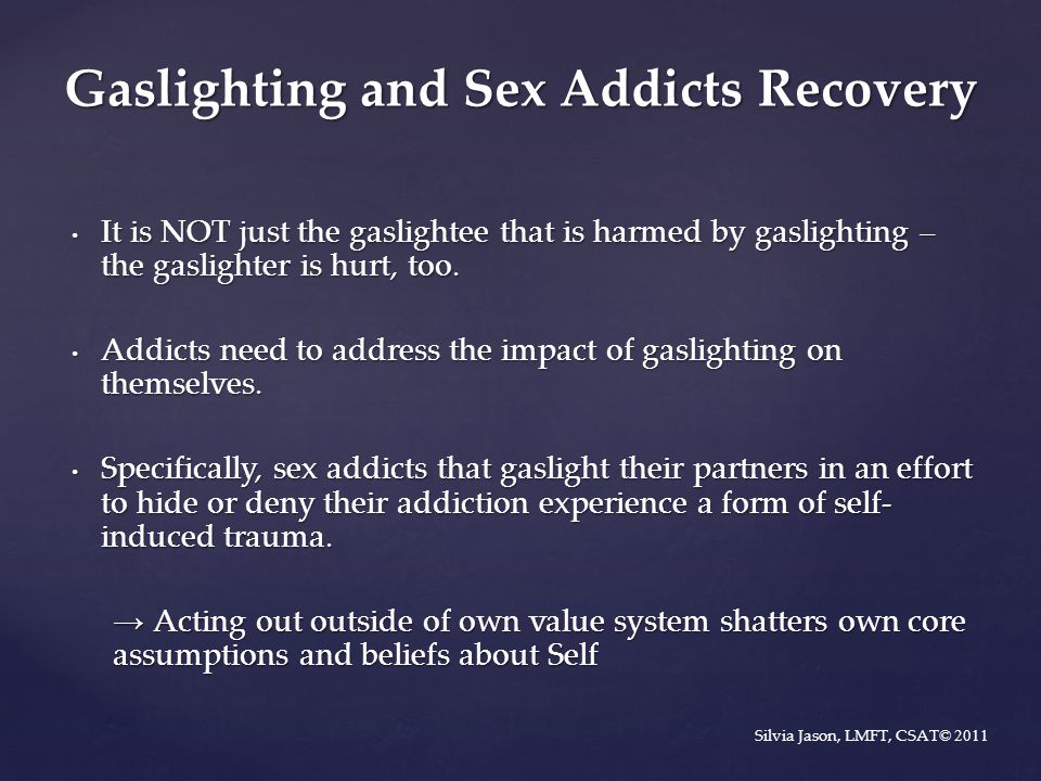 Gaslighting and Sex Addicts Recovery