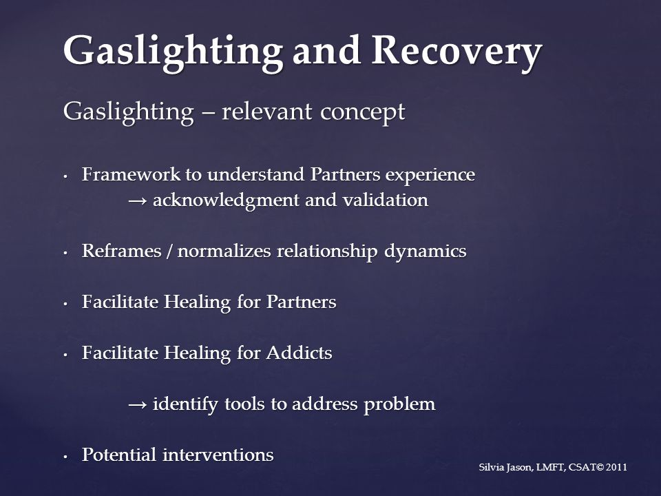 Gaslighting and Recovery