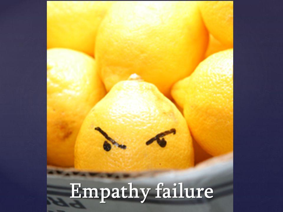 Empathy failure