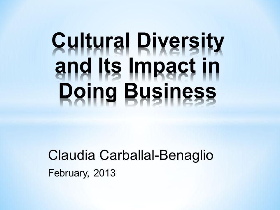 Cultural Diversity and Its Impact in Doing Business
