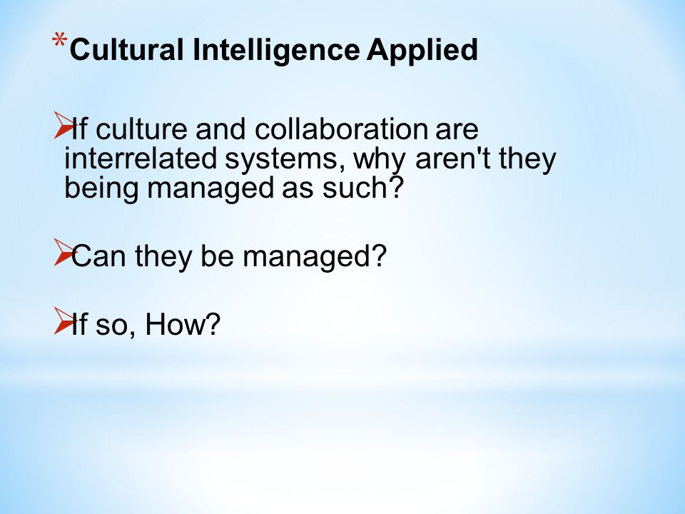 Cultural Intelligence Applied