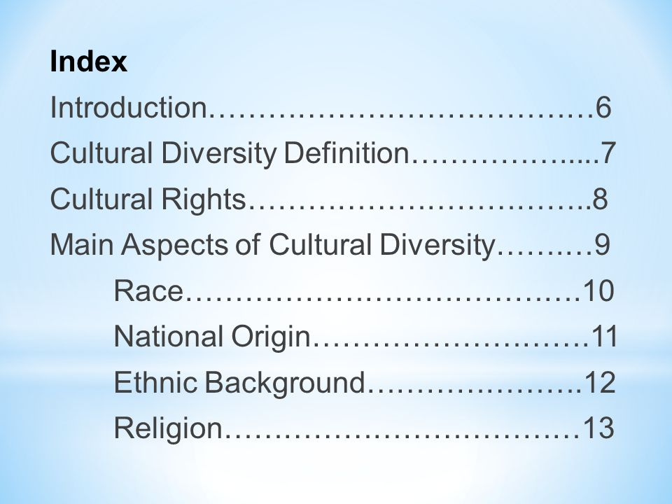 Index Introduction…………………………………6 Cultural Diversity Definition……………
