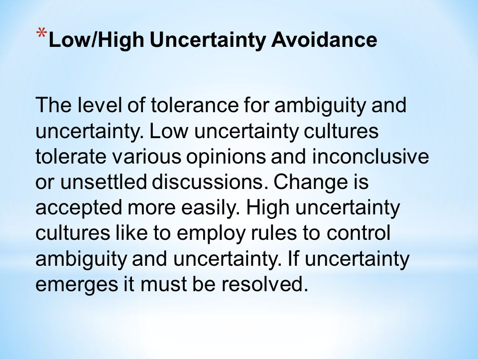 Low/High Uncertainty Avoidance