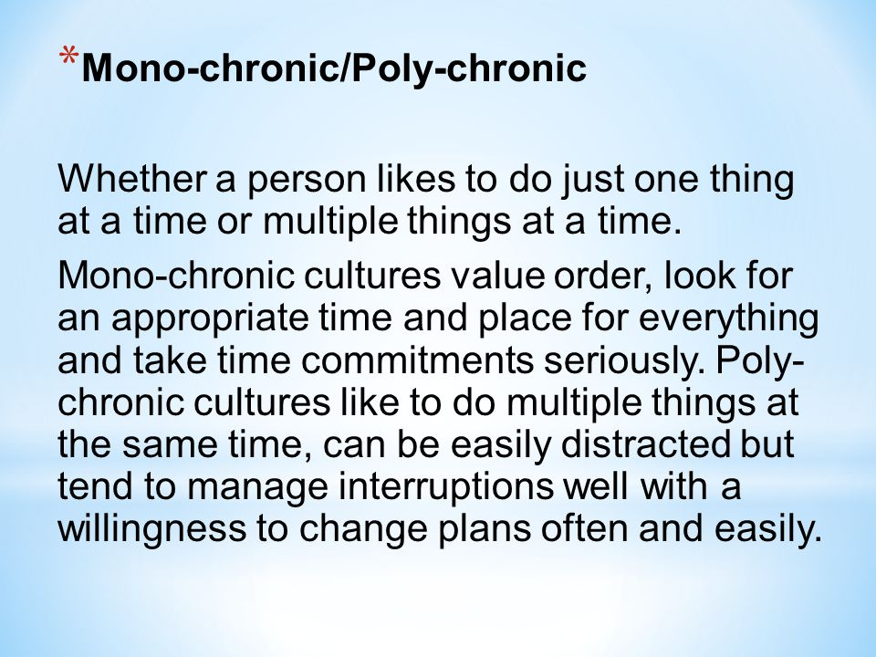 Mono-chronic/Poly-chronic