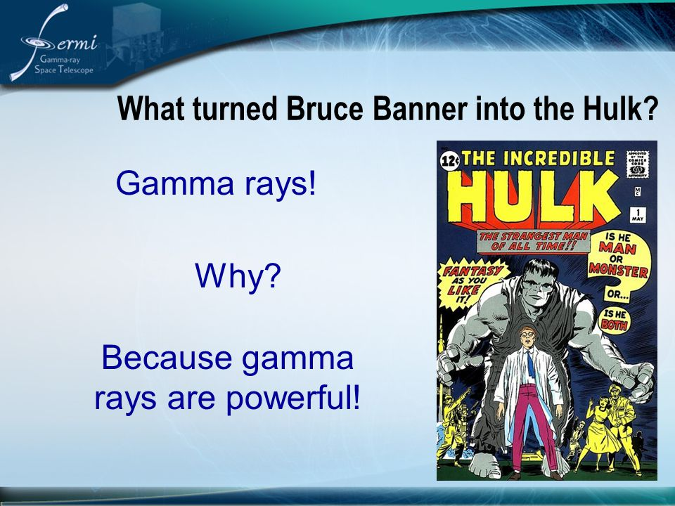 What turned Bruce Banner into the Hulk