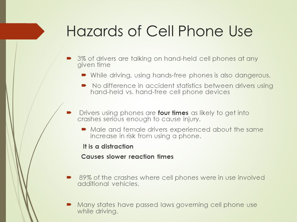 Hazards of Cell Phone Use