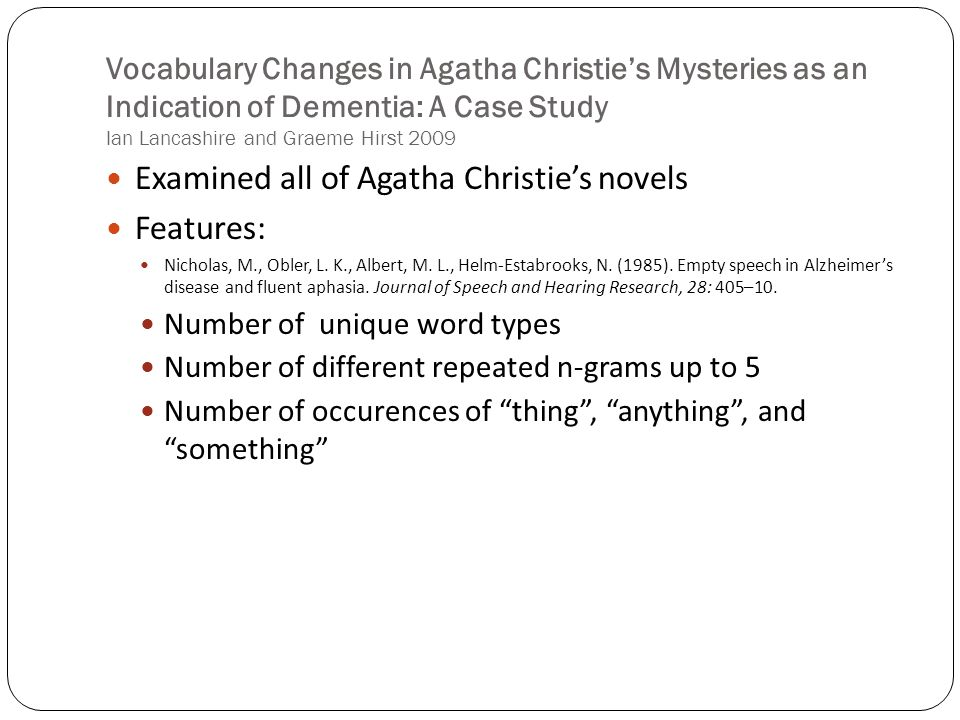 Examined all of Agatha Christie's novels Features: