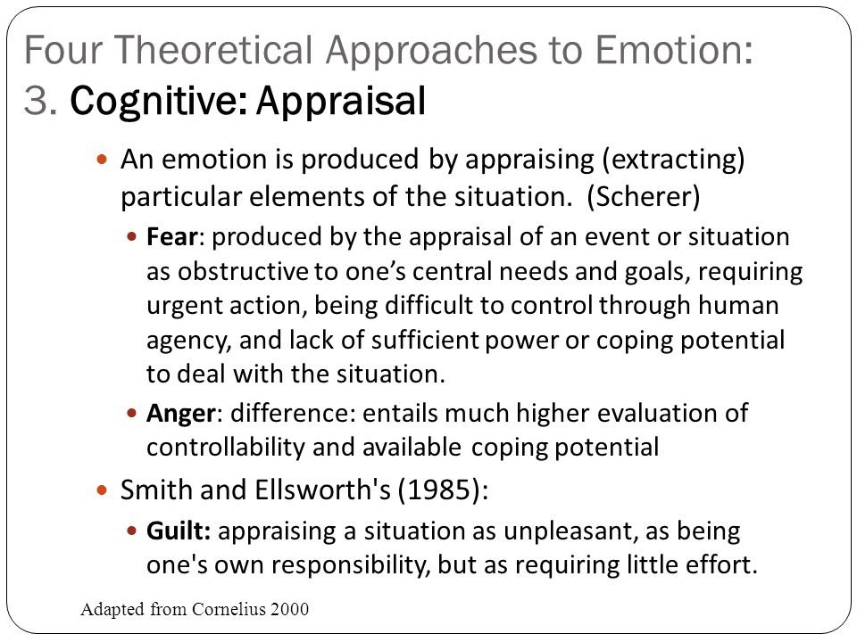 Four Theoretical Approaches to Emotion: 3. Cognitive: Appraisal