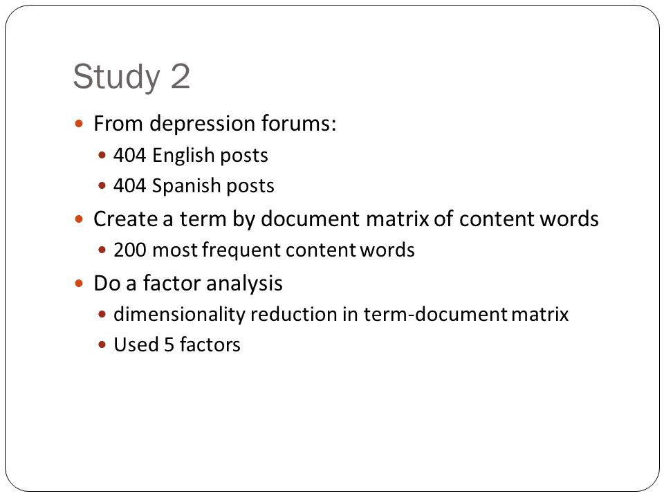 Study 2 From depression forums: