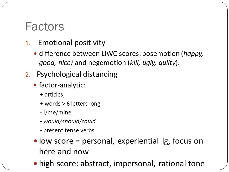 Factors low score = personal, experiential lg, focus on here and now