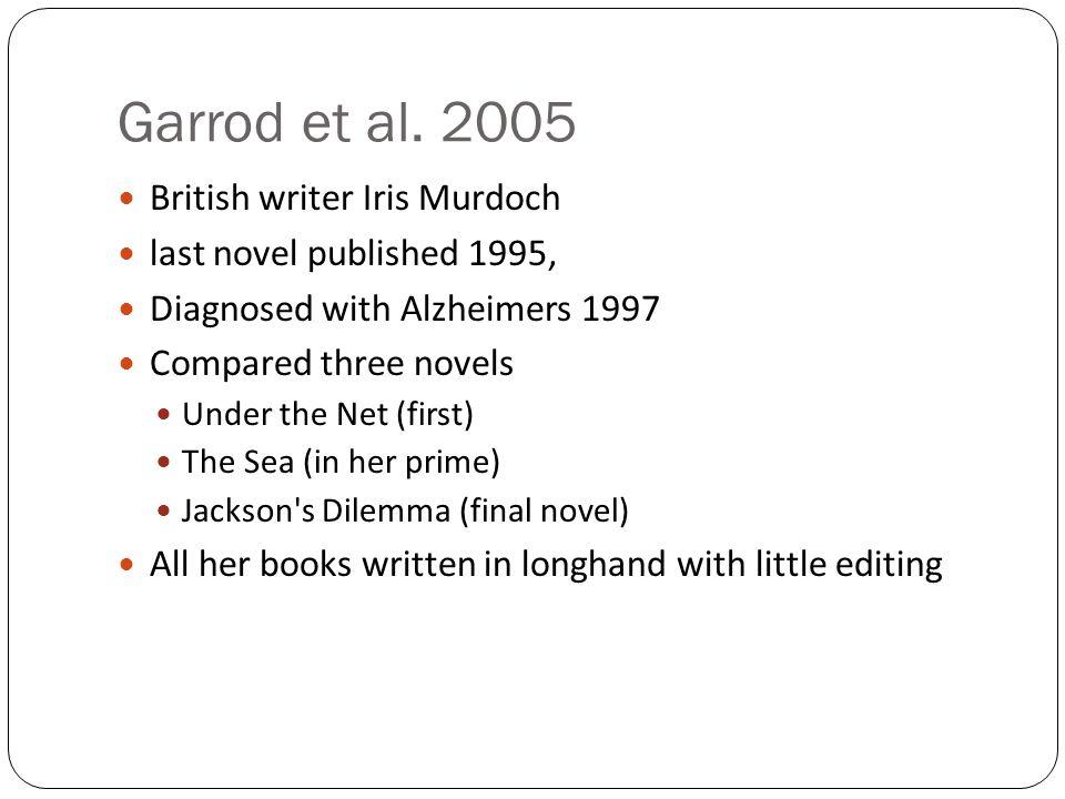 Garrod et al. 2005 British writer Iris Murdoch