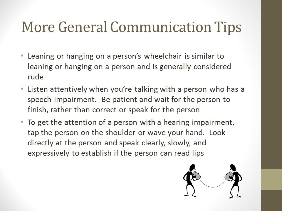 More General Communication Tips