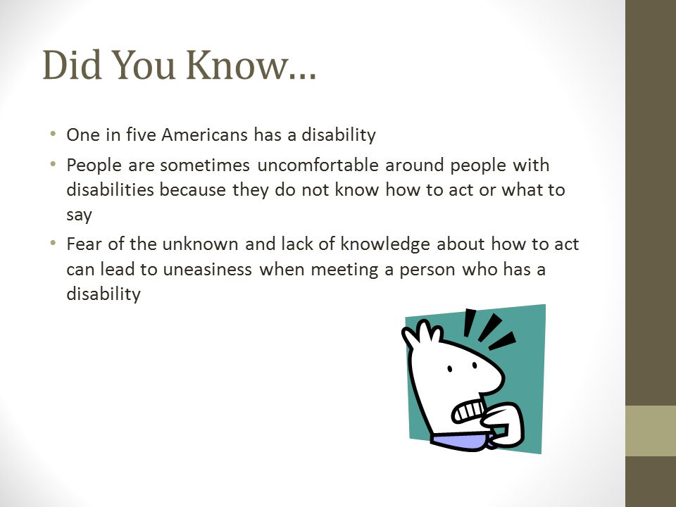 Did You Know… One in five Americans has a disability
