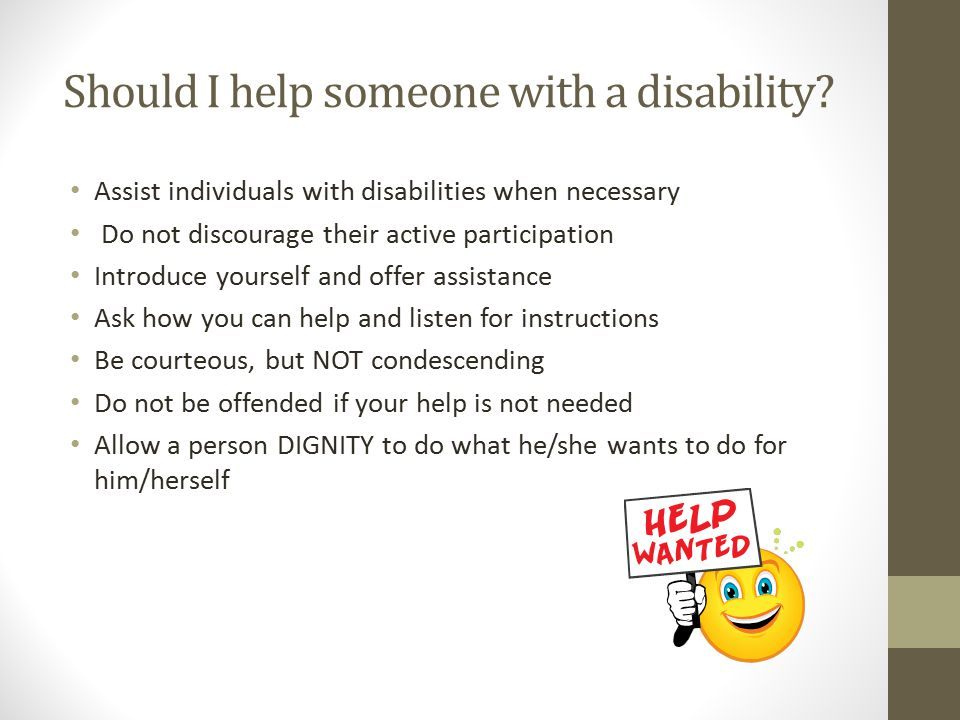 Should I help someone with a disability