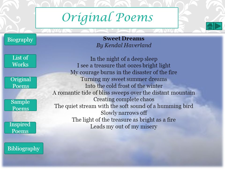Original Poems Biography Sweet Dreams By Kendal Haverland