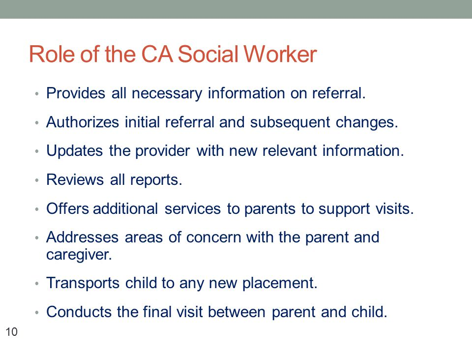 Role of the CA Social Worker