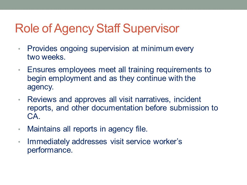 Role of Agency Staff Supervisor