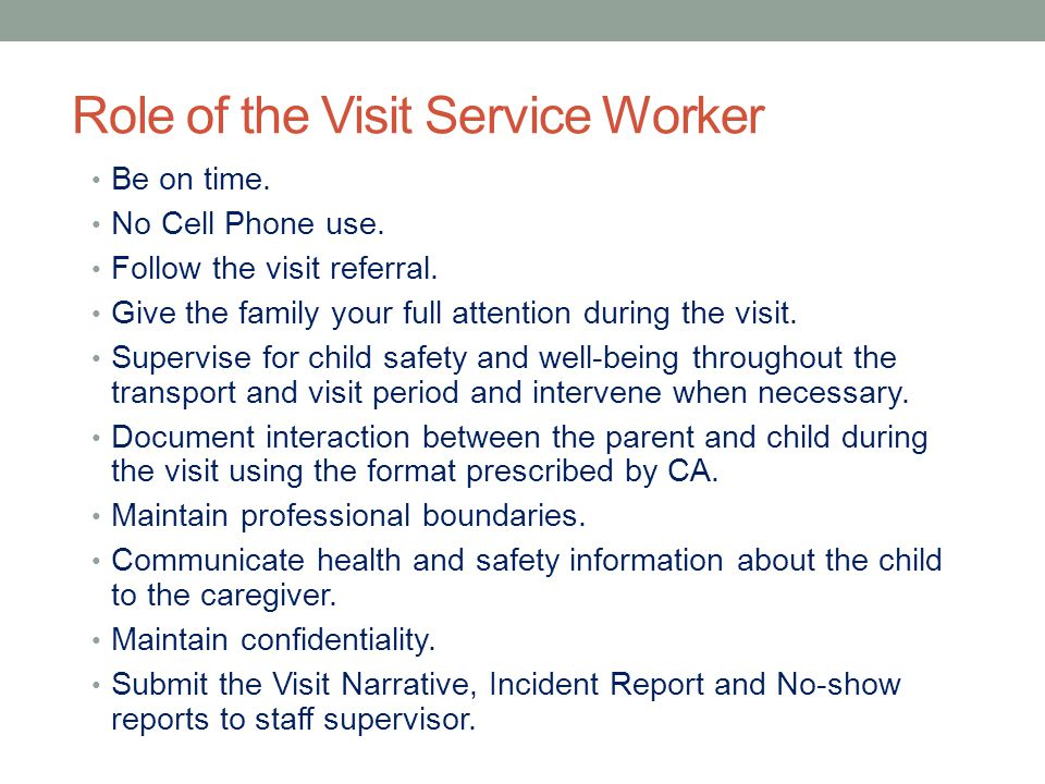 Role of the Visit Service Worker