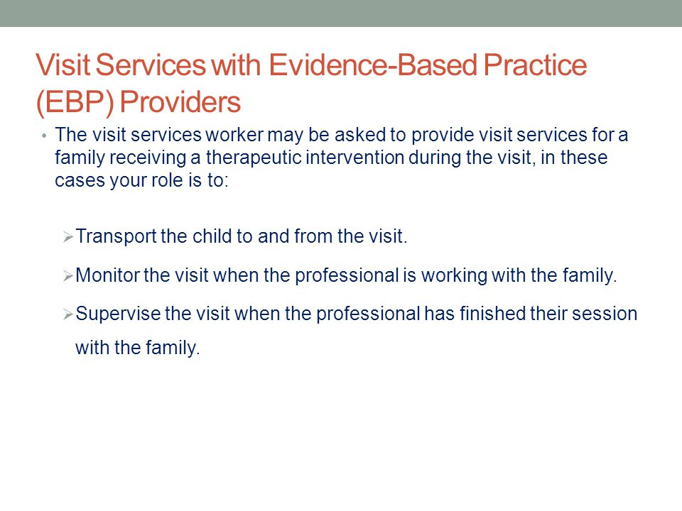 Visit Services with Evidence-Based Practice (EBP) Providers