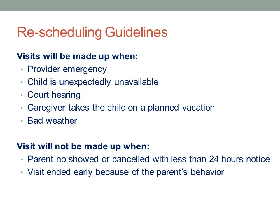 Re-scheduling Guidelines