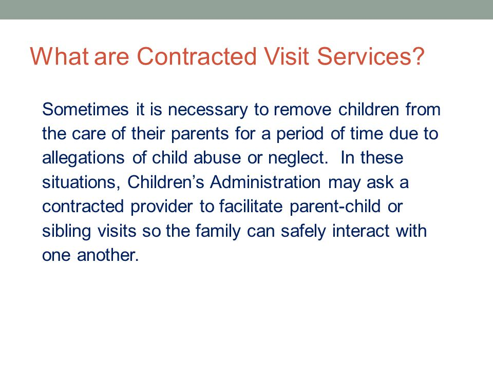 What are Contracted Visit Services