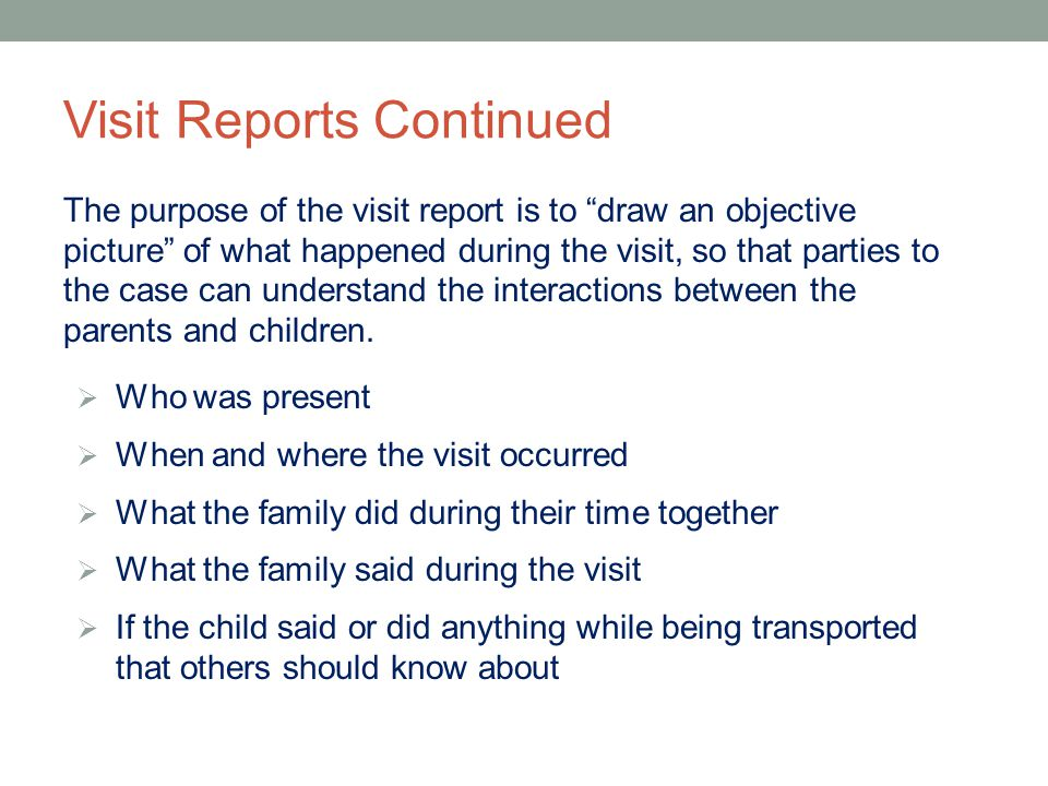 Visit Reports Continued