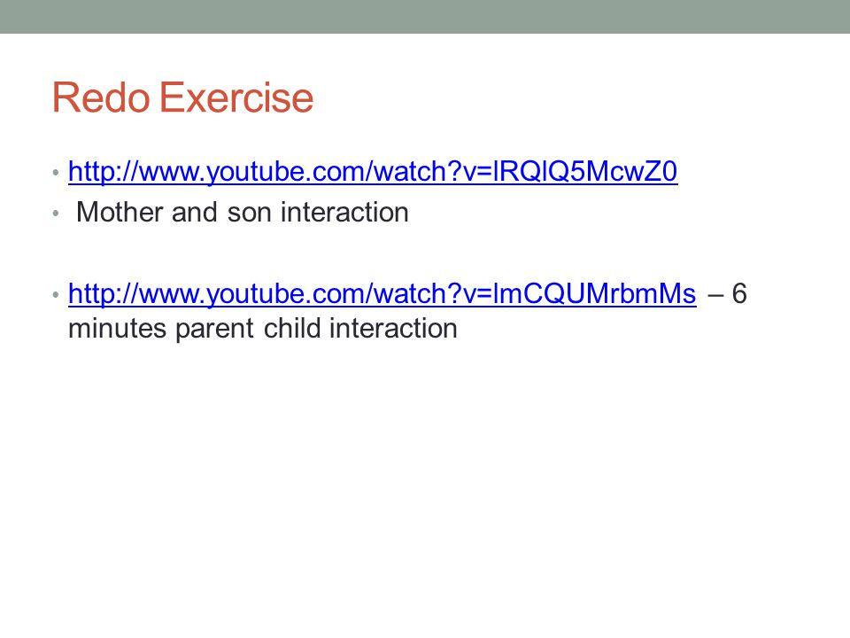 Redo Exercise http://www.youtube.com/watch v=lRQlQ5McwZ0