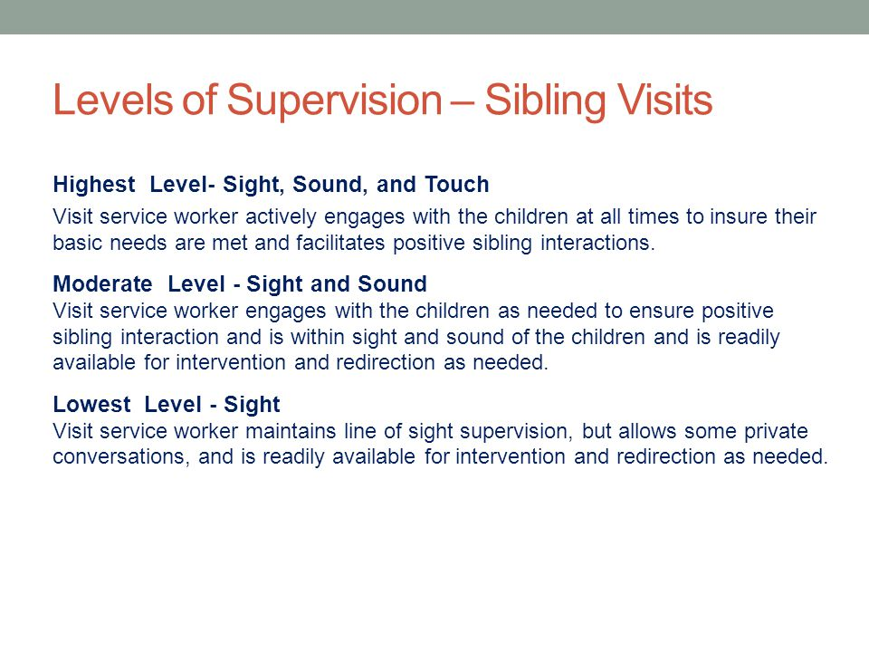 Levels of Supervision – Sibling Visits