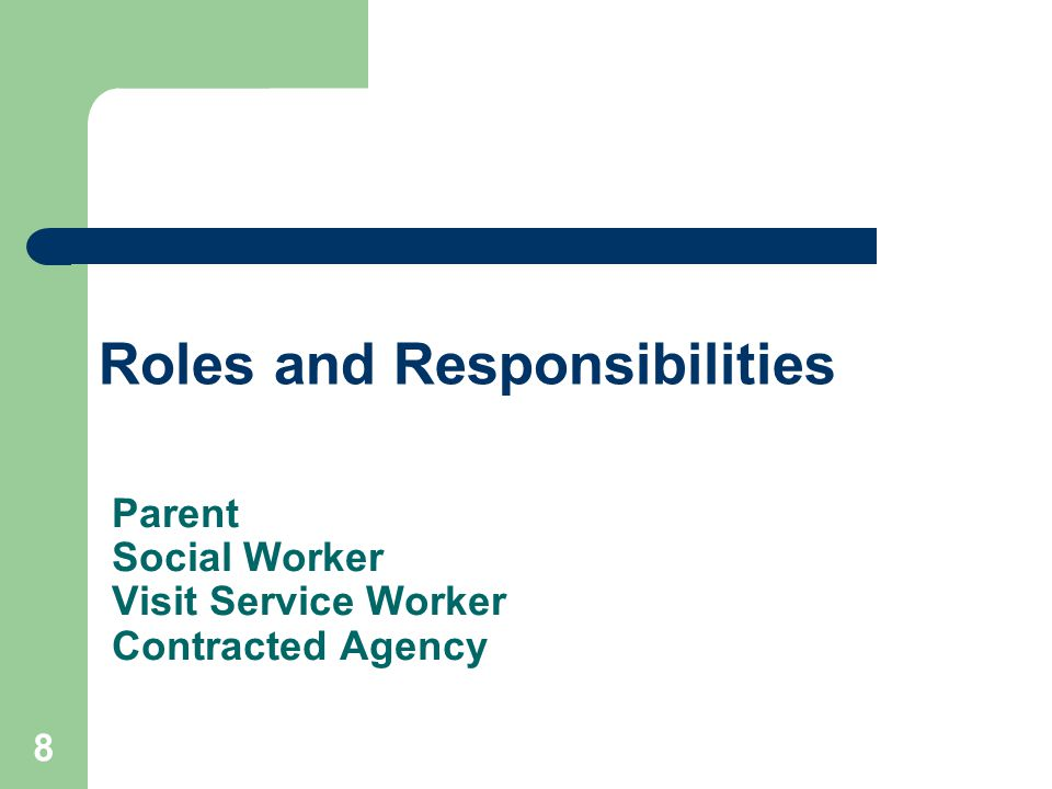 Parent Social Worker Visit Service Worker Contracted Agency