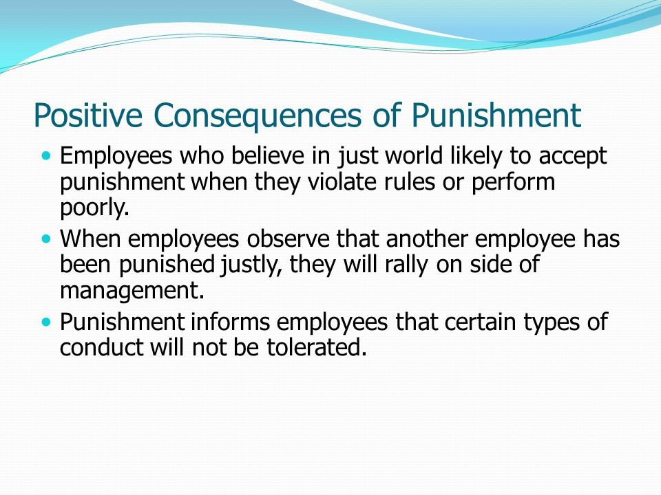 Positive Consequences of Punishment