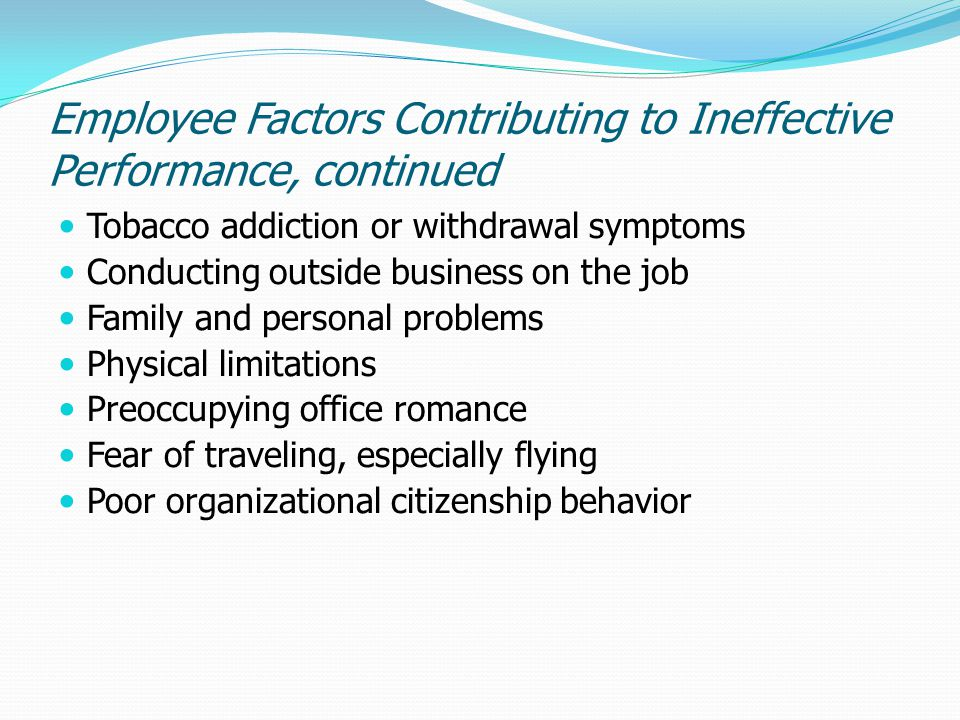 Employee Factors Contributing to Ineffective Performance, continued