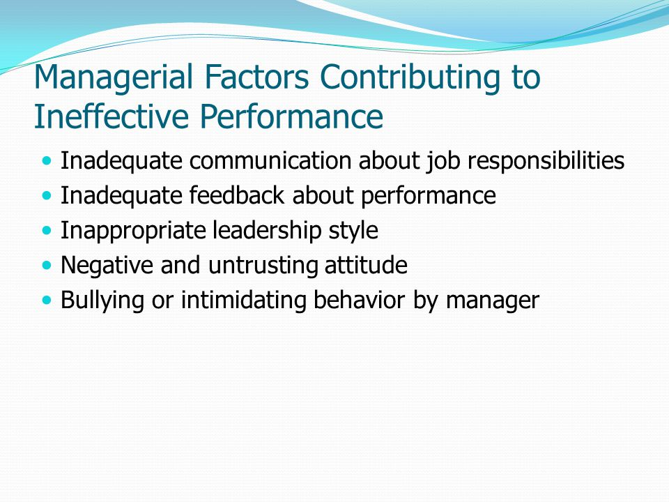 Managerial Factors Contributing to Ineffective Performance