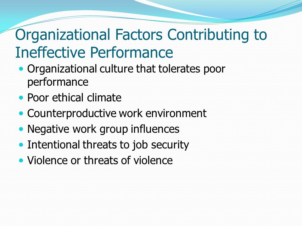 Organizational Factors Contributing to Ineffective Performance